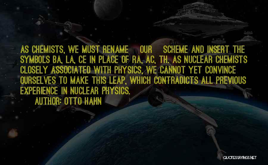 Radioactivity Quotes By Otto Hahn