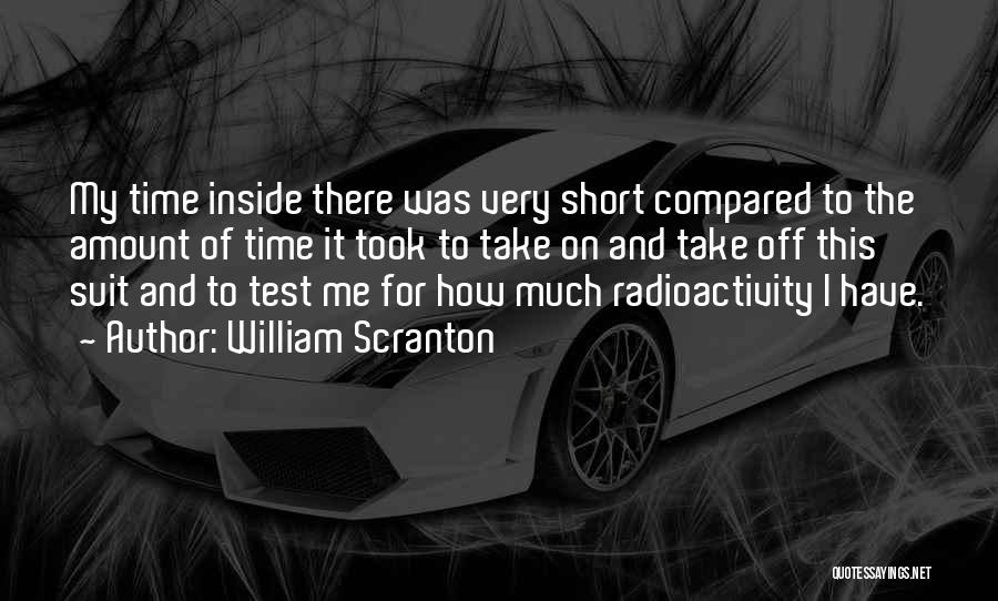 Radioactivity Quotes By William Scranton