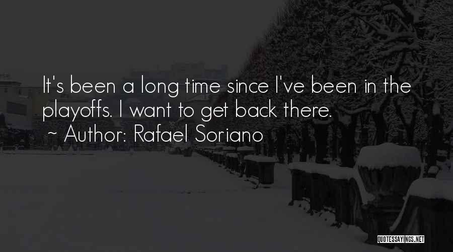 Rafael Soriano Quotes 1061663