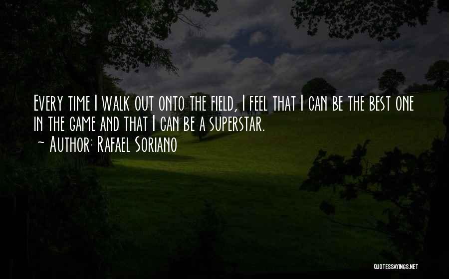 Rafael Soriano Quotes 119489