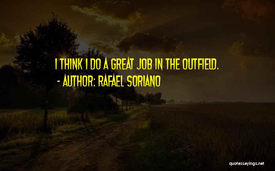 Rafael Soriano Quotes 1642972