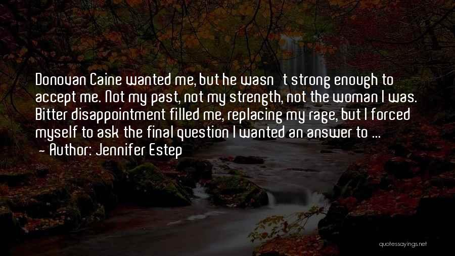 Rage Filled Quotes By Jennifer Estep