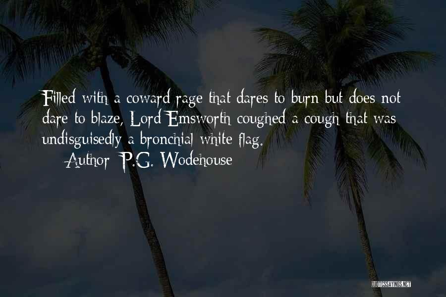 Rage Filled Quotes By P.G. Wodehouse