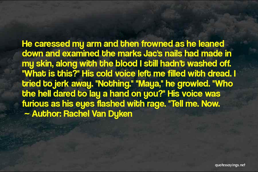 Rage Filled Quotes By Rachel Van Dyken