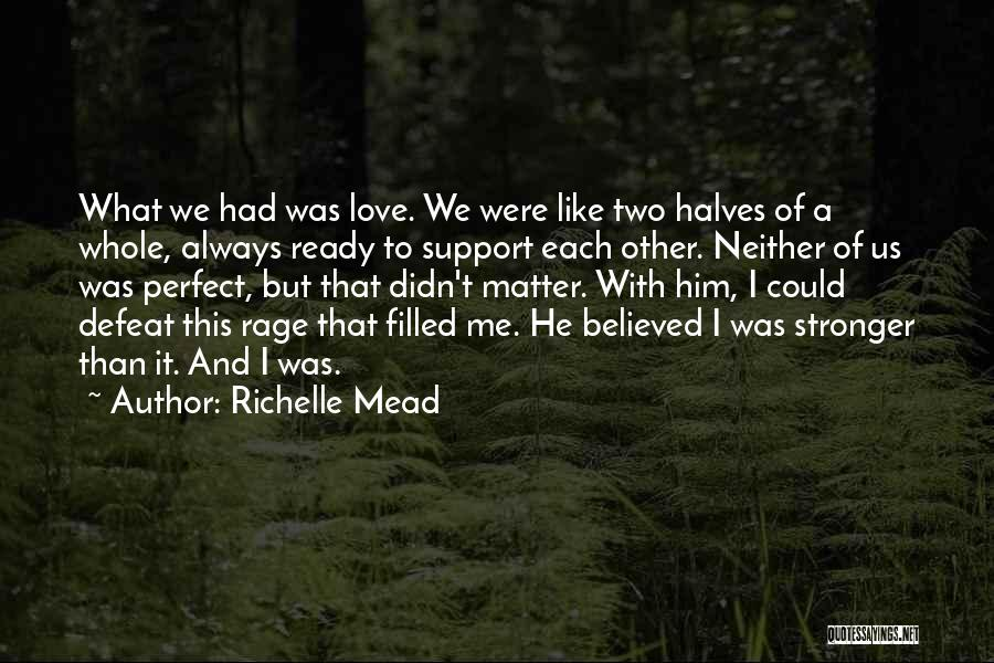 Rage Filled Quotes By Richelle Mead