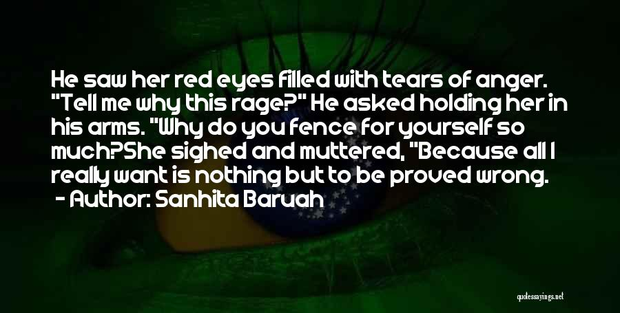 Rage Filled Quotes By Sanhita Baruah