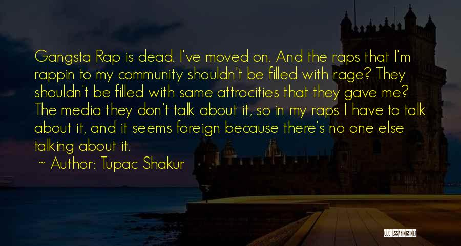 Rage Filled Quotes By Tupac Shakur