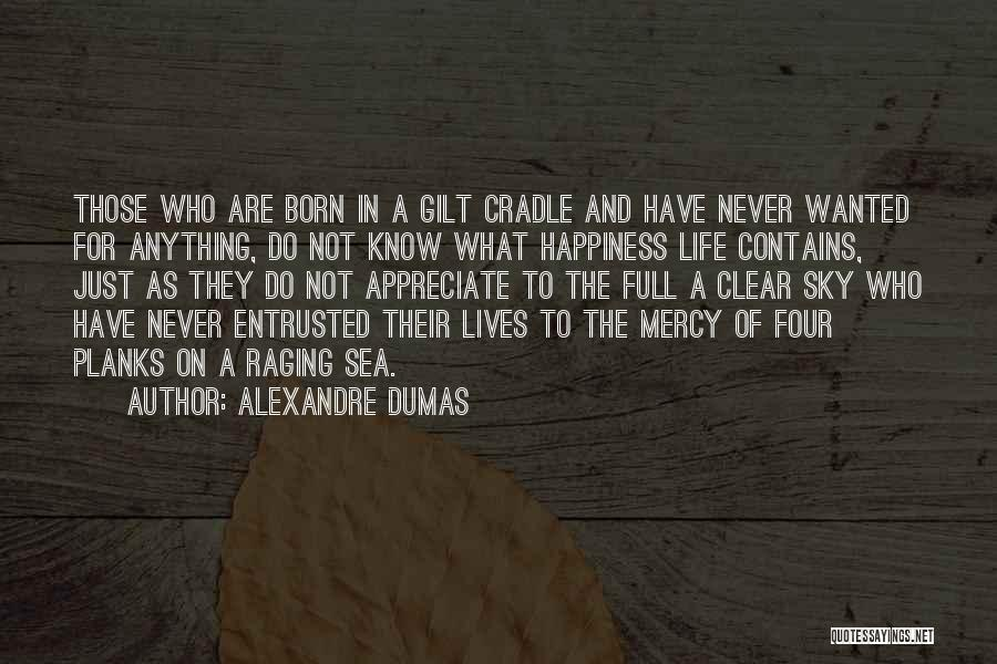 Raging Sea Quotes By Alexandre Dumas