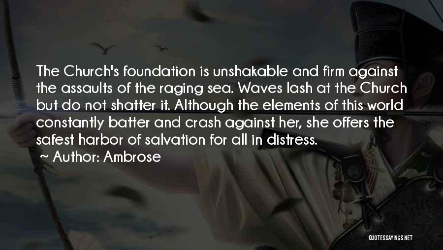 Raging Sea Quotes By Ambrose