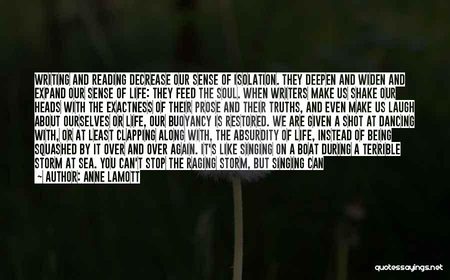 Raging Sea Quotes By Anne Lamott