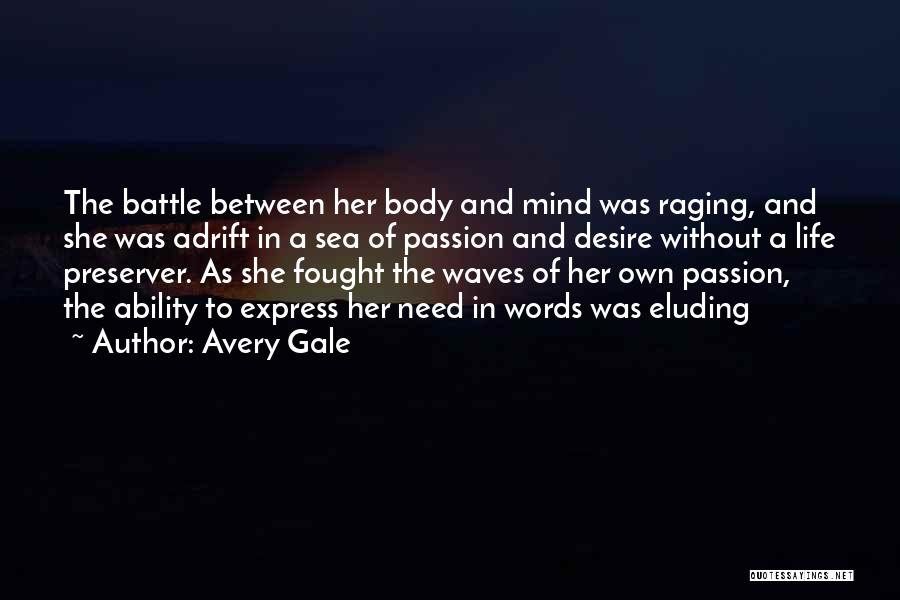 Raging Sea Quotes By Avery Gale