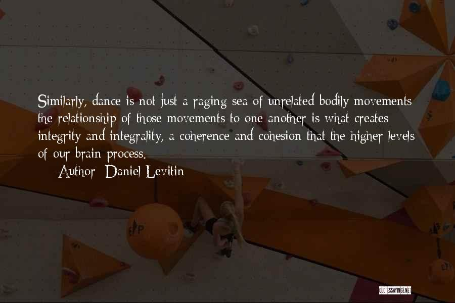 Raging Sea Quotes By Daniel Levitin