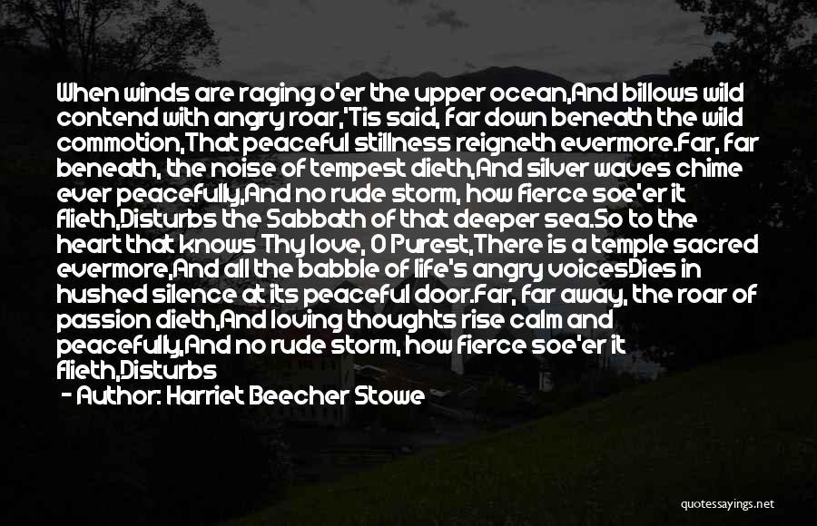Raging Sea Quotes By Harriet Beecher Stowe