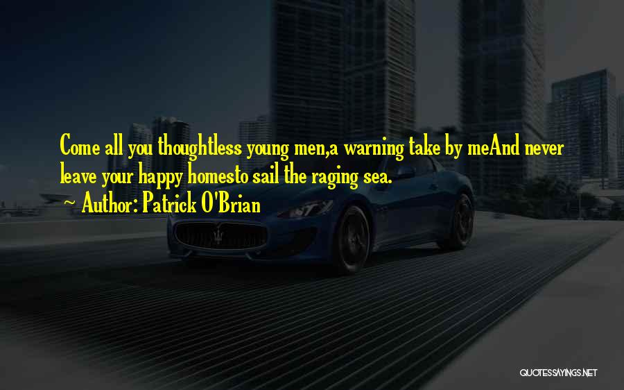 Raging Sea Quotes By Patrick O'Brian
