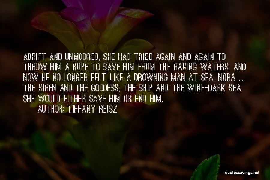 Raging Sea Quotes By Tiffany Reisz