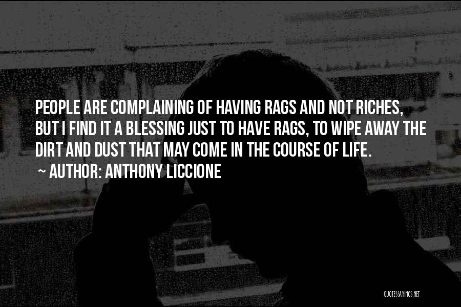 Rags To Riches Quotes By Anthony Liccione