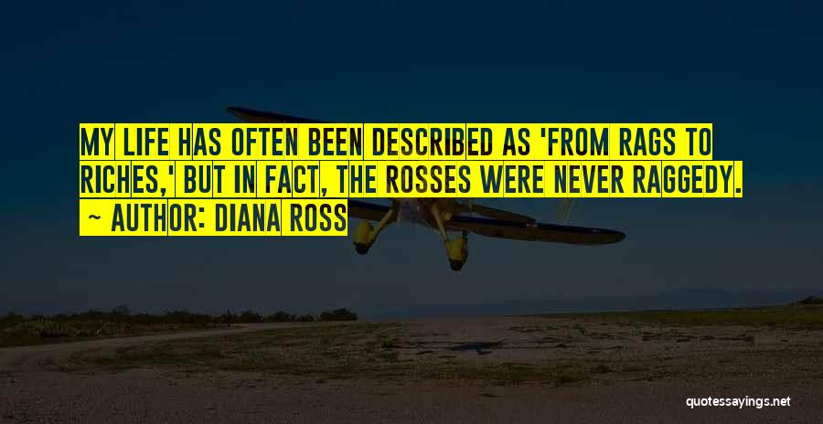 Rags To Riches Quotes By Diana Ross