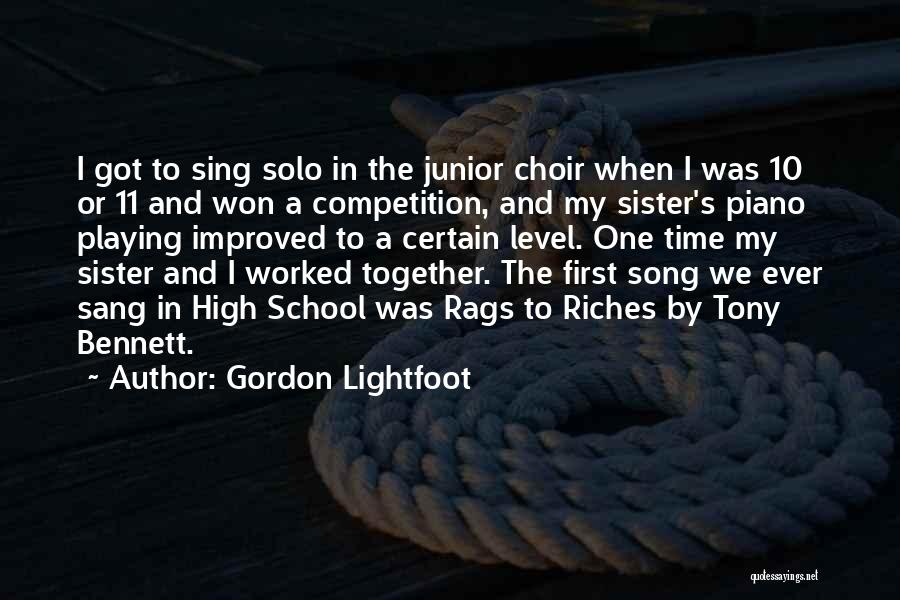 Rags To Riches Quotes By Gordon Lightfoot