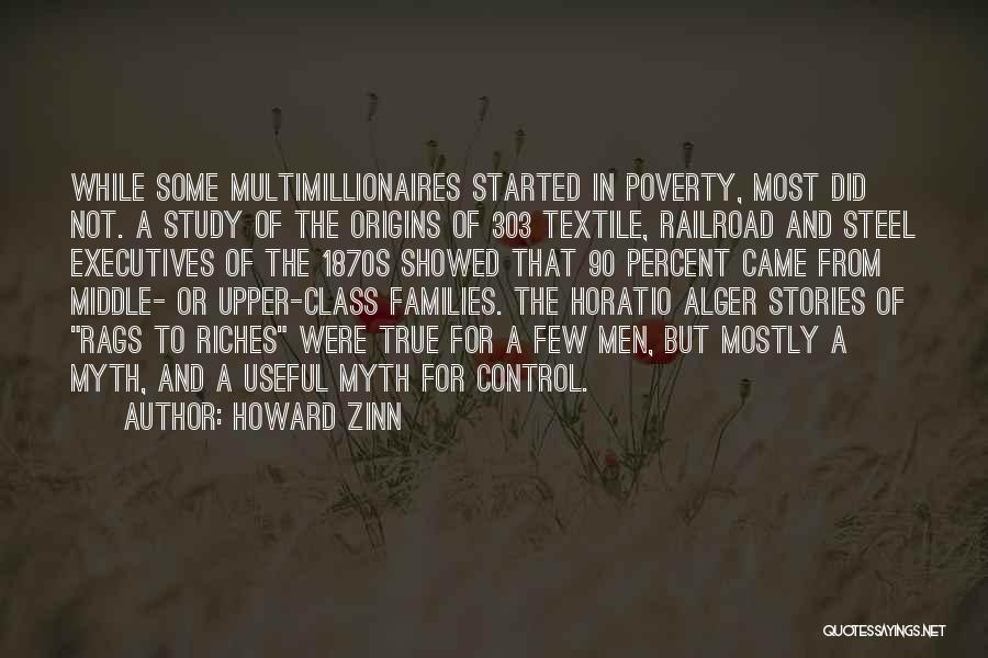 Rags To Riches Quotes By Howard Zinn
