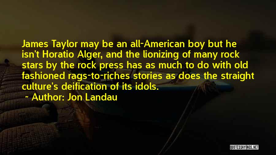 Rags To Riches Quotes By Jon Landau