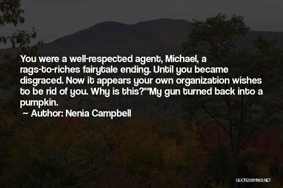 Rags To Riches Quotes By Nenia Campbell