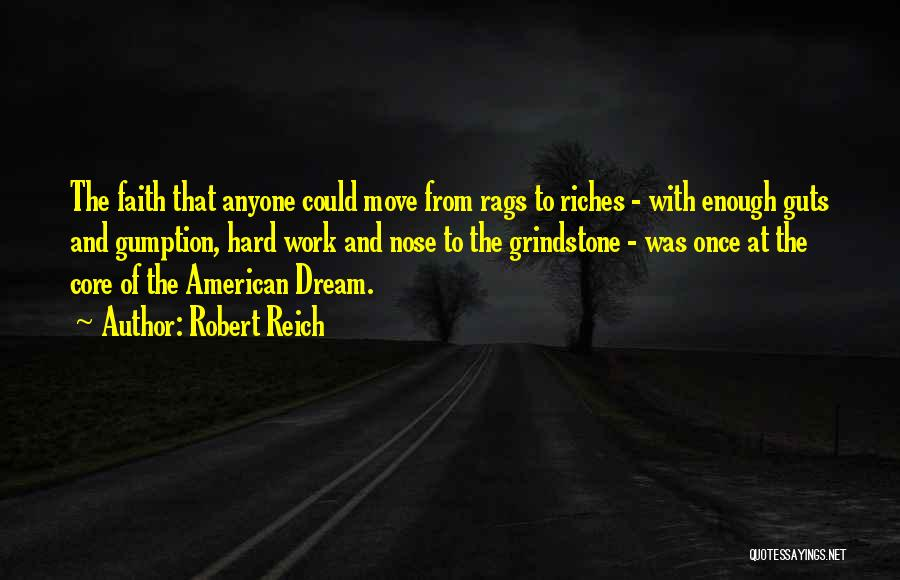 Rags To Riches Quotes By Robert Reich