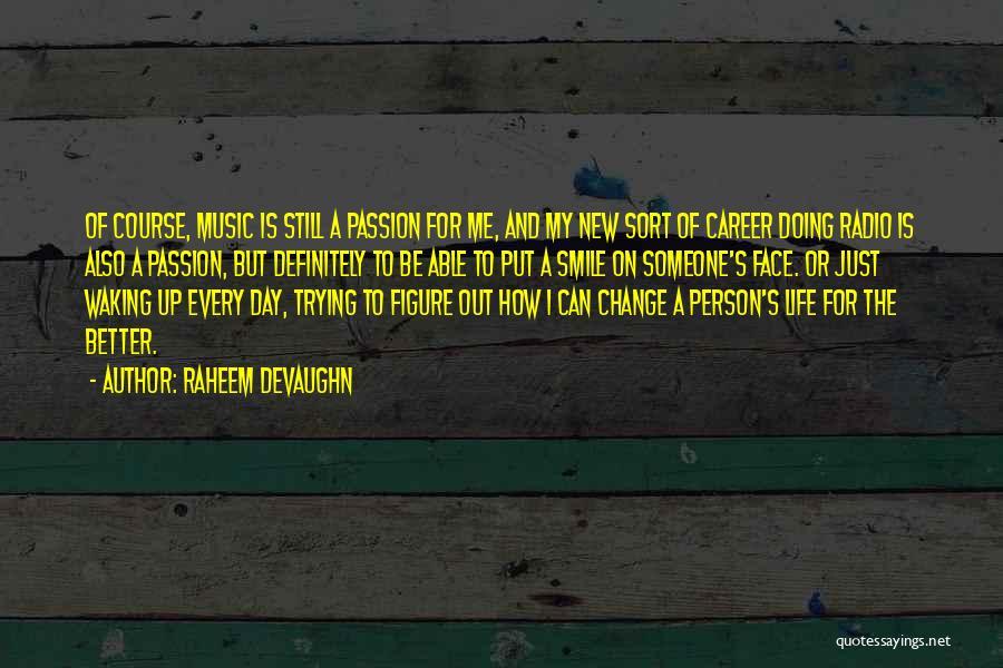 Raheem Devaughn Quotes 1692368