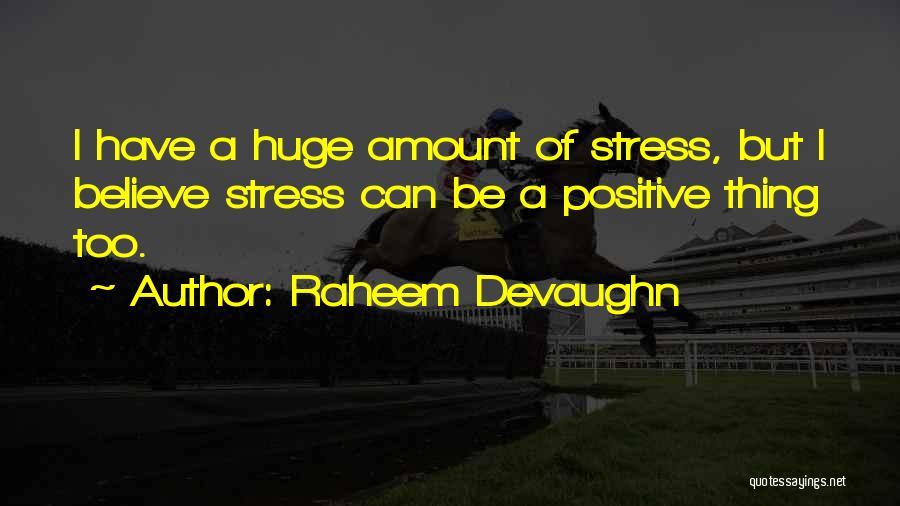 Raheem Devaughn Quotes 1821680