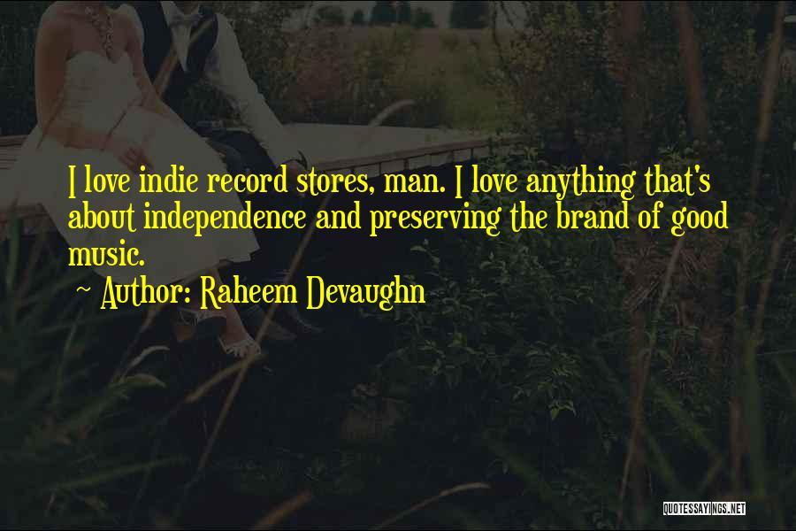 Raheem Devaughn Quotes 390510