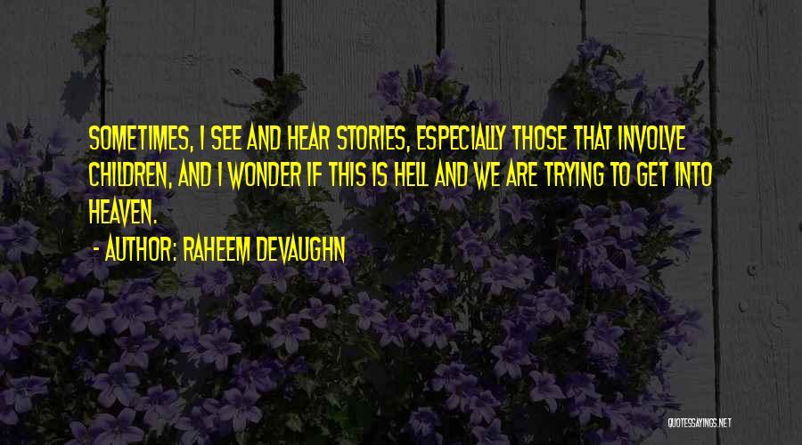 Raheem Devaughn Quotes 666890