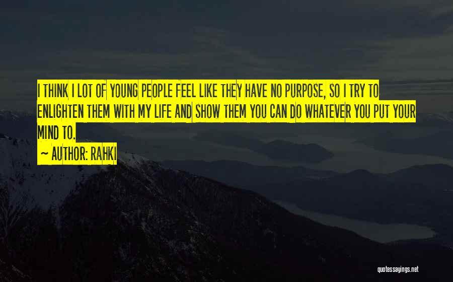 Rahki Quotes 1746014