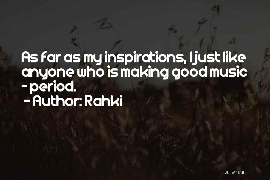 Rahki Quotes 820359