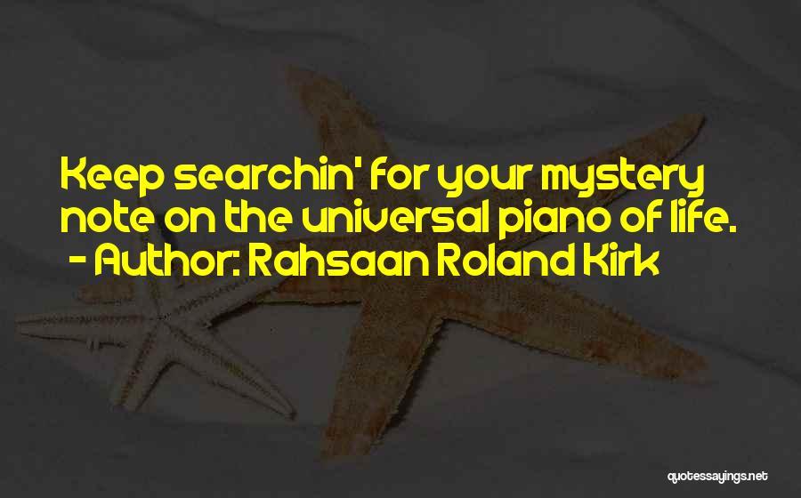 Rahsaan Roland Kirk Quotes 2138071