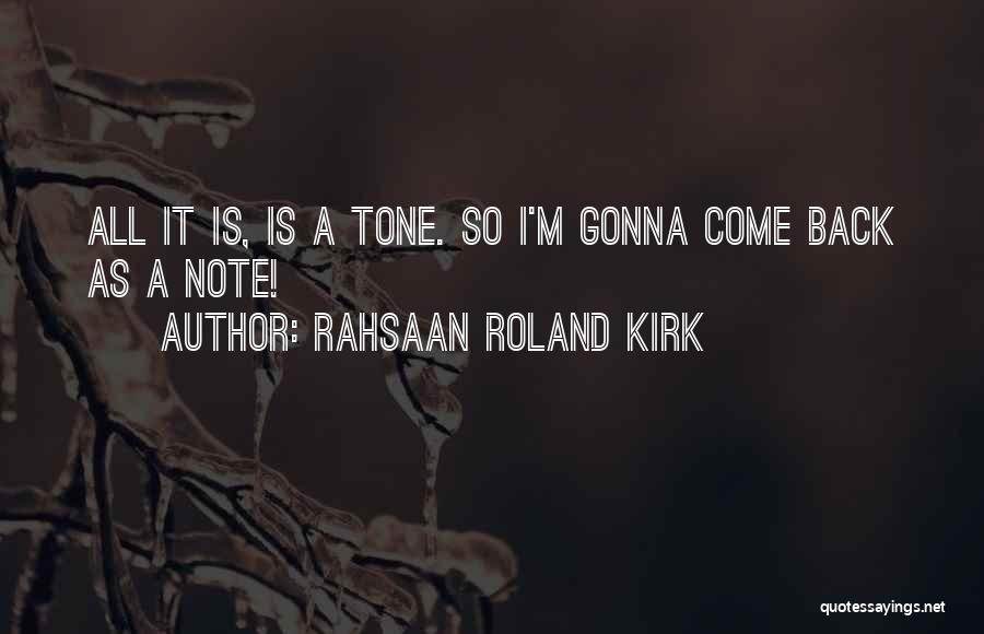 Rahsaan Roland Kirk Quotes 915400