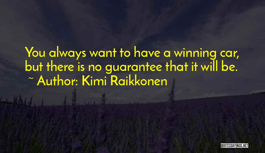 Raikkonen Quotes By Kimi Raikkonen