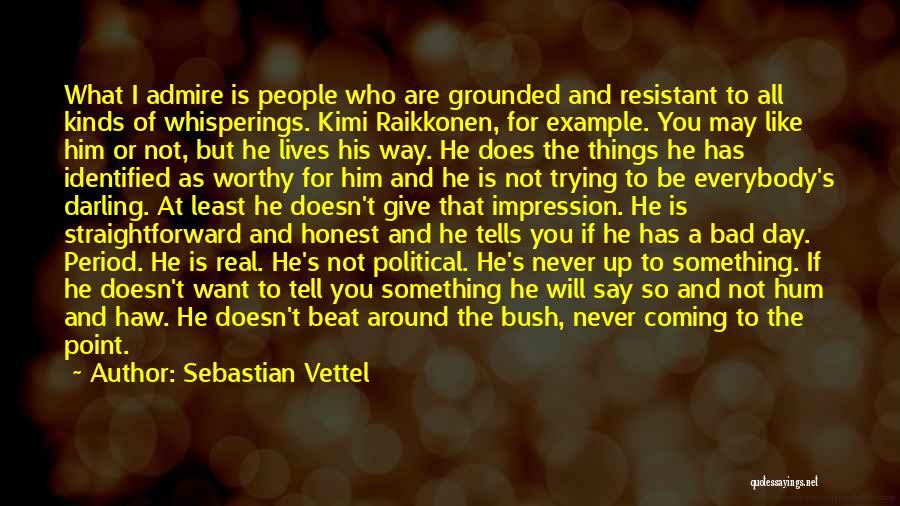 Raikkonen Quotes By Sebastian Vettel