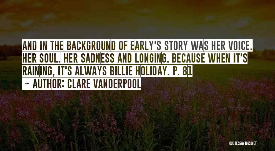 Rain And Sadness Quotes By Clare Vanderpool