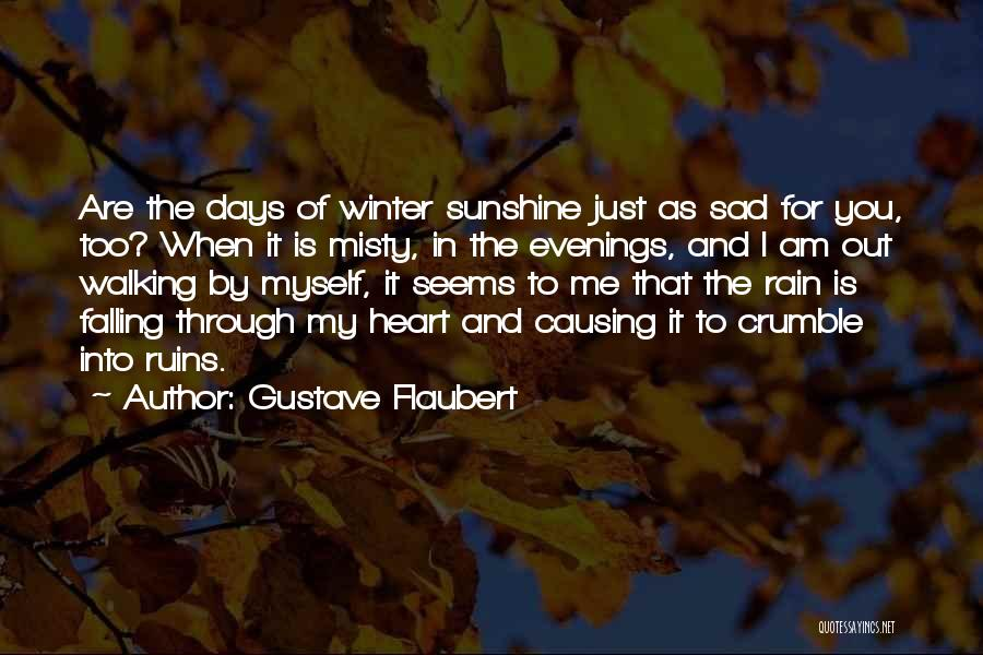 Rain And Sadness Quotes By Gustave Flaubert