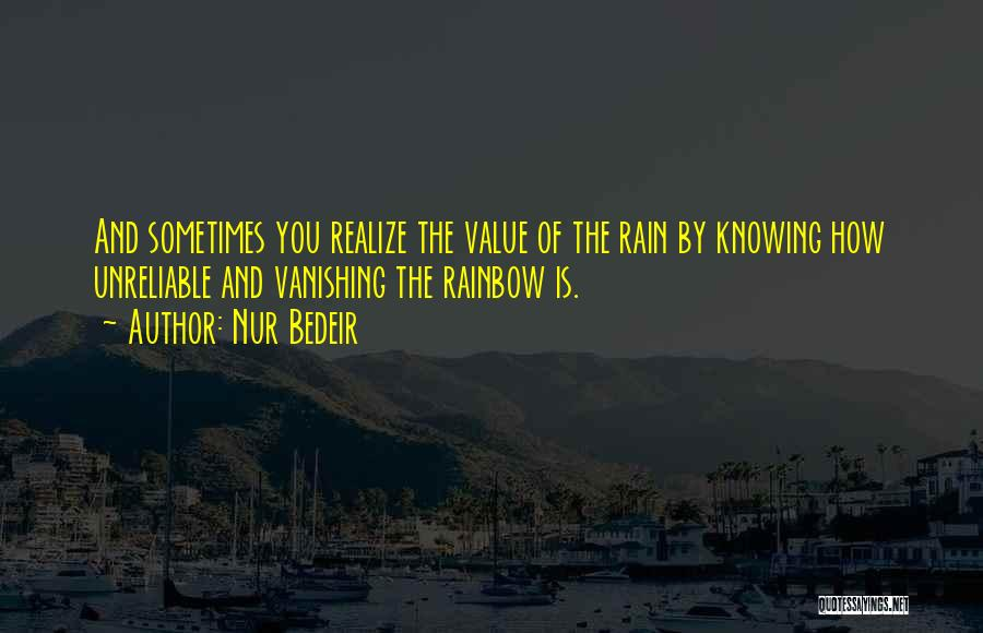 Rain And Sadness Quotes By Nur Bedeir