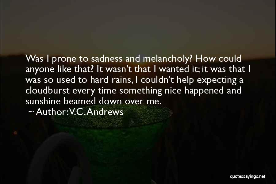 Rain And Sadness Quotes By V.C. Andrews