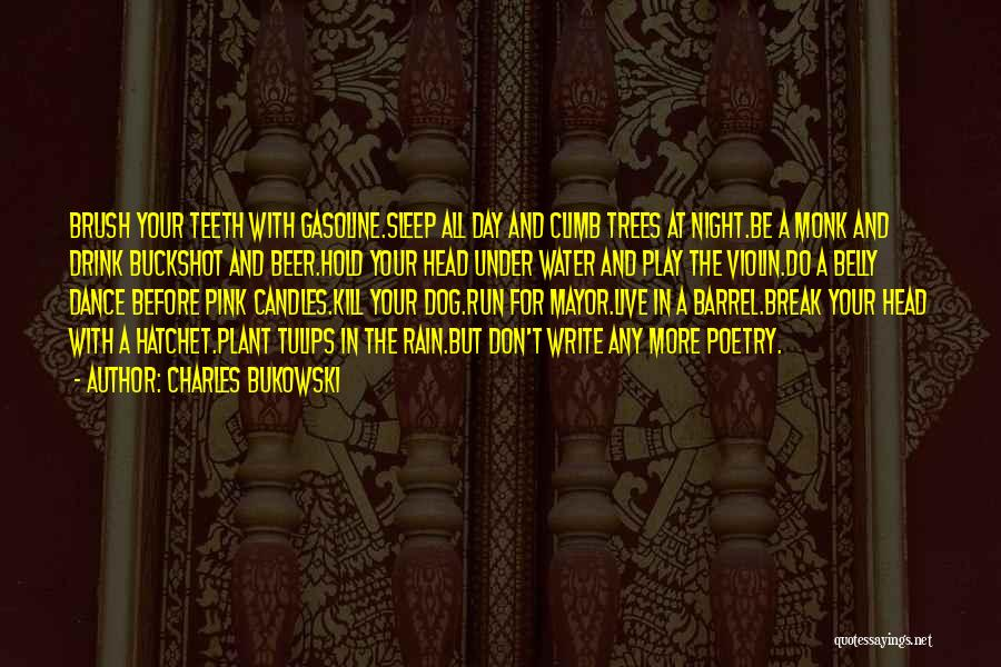 Rain And Trees Quotes By Charles Bukowski