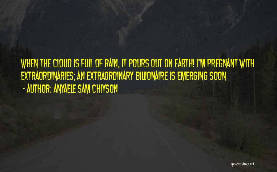 Rain Cloud Quotes By Anyaele Sam Chiyson