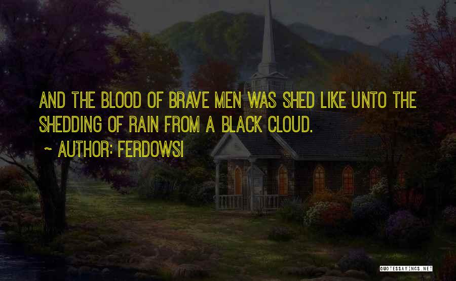 Rain Cloud Quotes By Ferdowsi