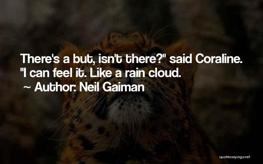 Rain Cloud Quotes By Neil Gaiman