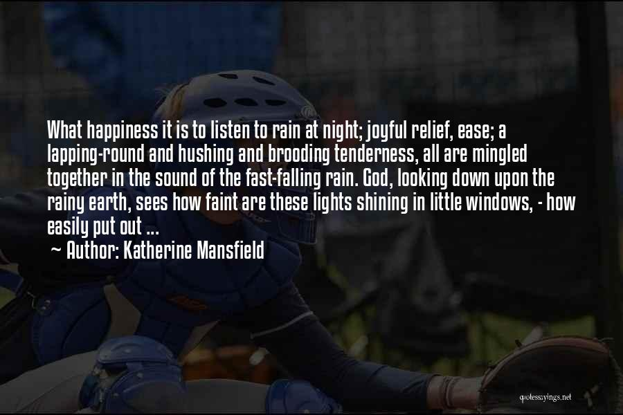 Rain Falling Down Quotes By Katherine Mansfield