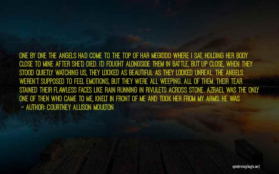 Rain In The Face Quotes By Courtney Allison Moulton