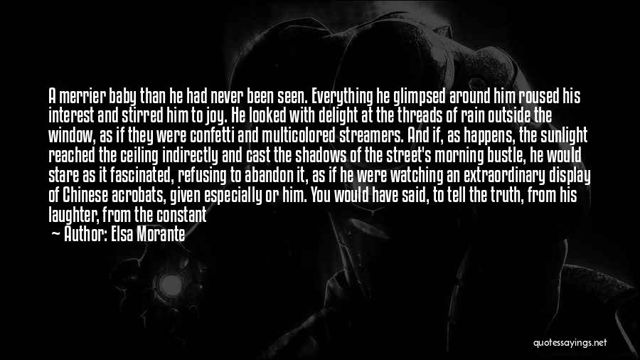 Rain In The Face Quotes By Elsa Morante