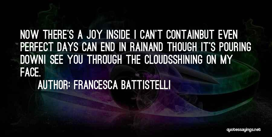Rain In The Face Quotes By Francesca Battistelli