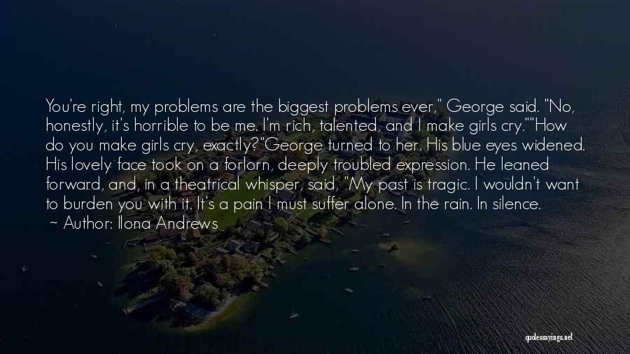 Rain In The Face Quotes By Ilona Andrews