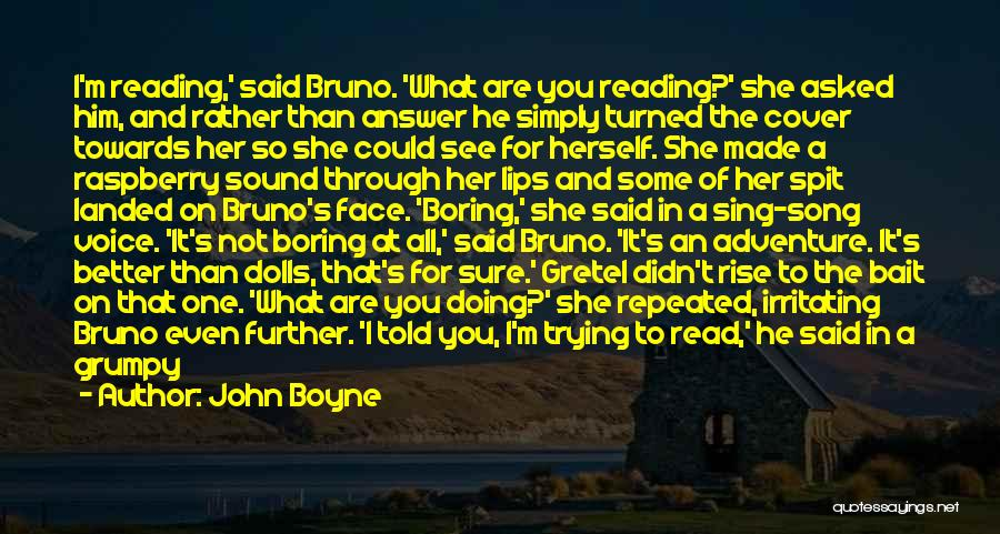 Rain In The Face Quotes By John Boyne